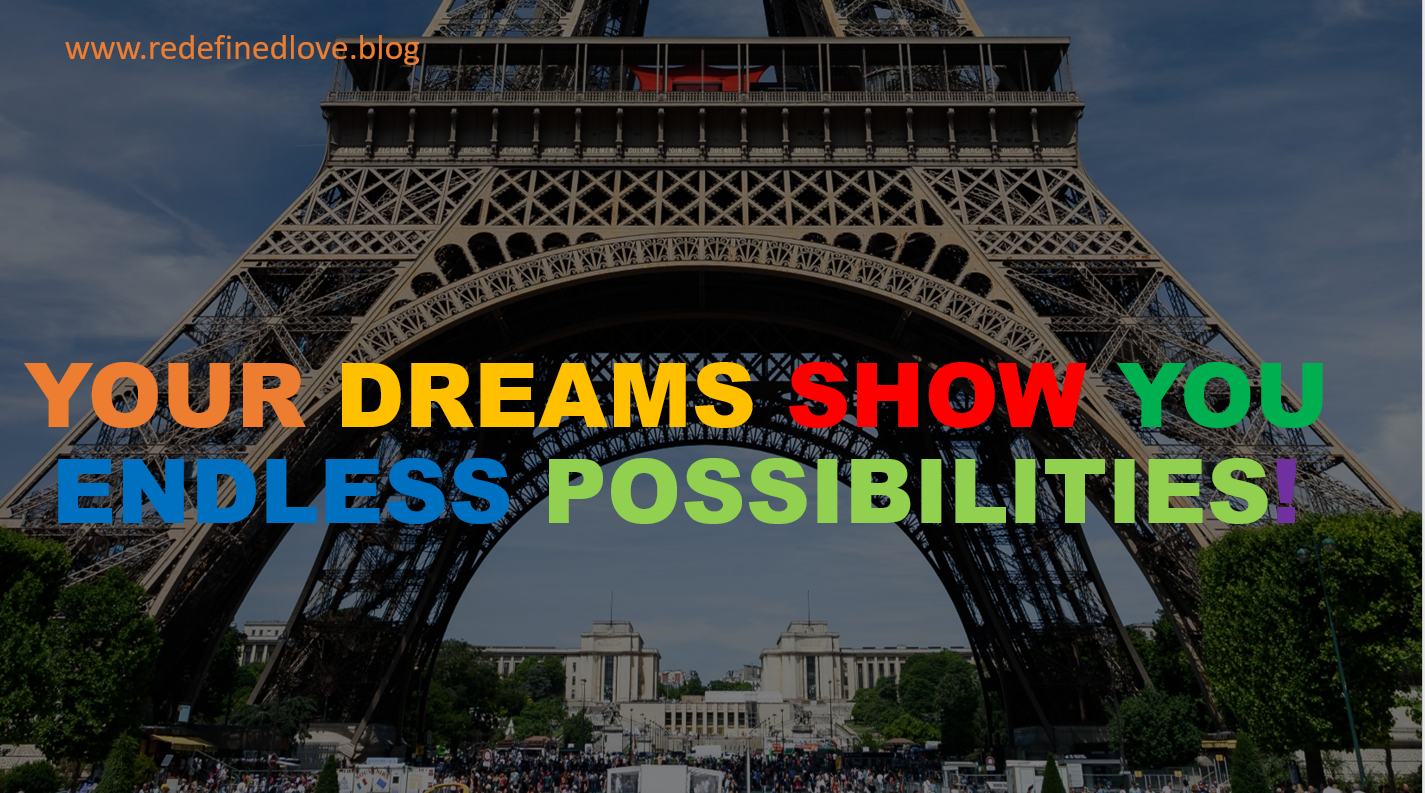 Your dreams show you endless possibilities!.PNG