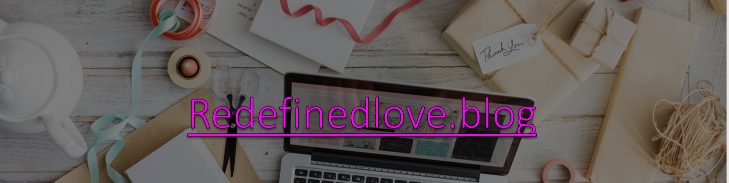 Welcome To Redefined Love!
